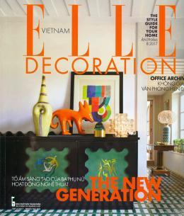 Không Gian Phong Cách - Elle Decoration (Ấn Phẩm Tháng 8/2017)