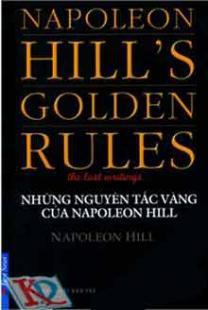 Những nguyên tắc vàng của Napoleon Hill