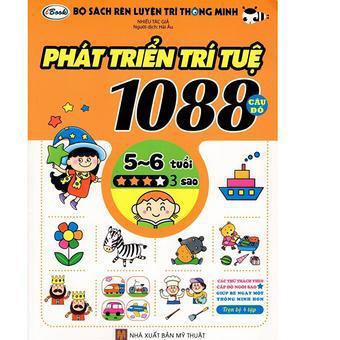 Bộ Sách Rèn Luyện Trí Thông Minh - Phát Triển Trí Tuệ 1088 Câu Đố - Dành Cho Trẻ Từ 5 Đến 6 Tuổi (Tậ...
