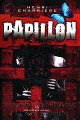 Papillon - Người Tù Khổ Sai