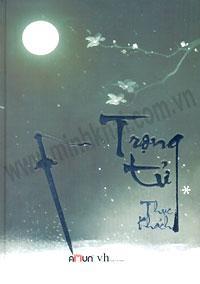 Trọng Tử - Tập 1 ( Bìa cứng )