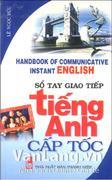 Sổ tay giao tiếp tiếng Anh cấp tốc (Kèm CD)