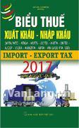 Biểu thuế xuất khẩu nhập khẩu năm 2017