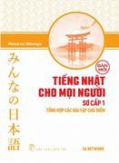 Tiếng Nhật Cho Mọi Người: Bản Mới - Sơ Cấp 1 - Tổng Hợp Các Bài Tập Chủ Điểm