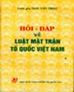 Luật Mặt Trận Tổ Quốc Việt Nam Hỏi Đáp Về Luật Mặt Trận Tổ Quốc Việt Nam