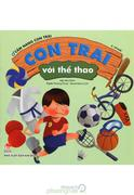 Cẩm Nang Con Trai - Con Trai Với Thể Thao