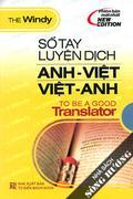 Sổ Tay Luyện Dịch Anh - Việt - Việt - Anh