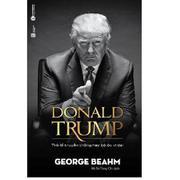 Donald Trump - Trò Lố Truyền Thông Hay Bộ Óc Vĩ Đại