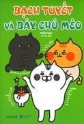 Bạch Tuyết Và Bảy Chú Mèo