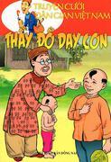 Truyện Cười Dân Gian Việt Nam - Thầy Đồ Dạy Con