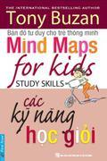 Bản đồ tư duy cho trẻ thông minh - Các kỹ năng học giỏi (Mind Maps for Kids - Study Skills, The Inte...