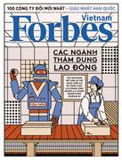 Forbes Việt Nam - Số 62 (Tháng 7/2018) -  Phát Hành Dự Kiến  08/07/2018