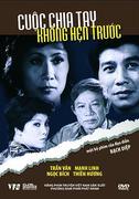 PHIM VIỆT NAM: CUỘC CHIA TAY KHÔNG HẸN TRƯỚC (DVD)