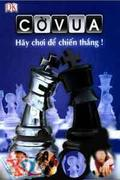 Cờ Vua - Hãy Chơi Để Chiến Thắng!