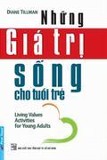 Những giá trị sống cho tuổi trẻ (Tái bản)