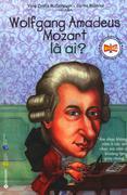 Wolfgang Amadeus Mozart Là Ai?