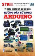 Vi Điều Khiển Và Ứng Dụng - Hướng Dẫn Sử Dụng Arduino