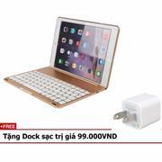 Bàn phím cho iPad Air 2 iPad 6 keyboard Gold Phụ kiện cho bạn Tặng Dock sạc