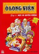 Ô Long Viện - Tập 4: Lầm Đường Lạc Lối Ô Long Viện - Tập 10: Đấu Với Hàng Lậu Ô Long Viện - Tập 7: O...
