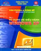 Hướng Dẫn Sử Dụng Vi Tính Dùng Cho Văn Phòng Và Công Sở  Microsoft Office 2003 - Tập 3: Sử Dụng Bảng...