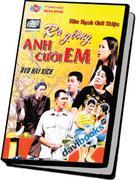 Ra Giêng Anh Cưới Em DVD Hài Kịch
