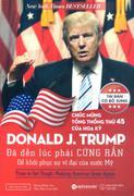 Donald J. Trump: Đã Đến Lúc Phải Cứng Rắn Để Khôi Phục Sự Vĩ Đại Của Nước Mỹ
