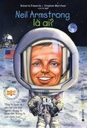 Neil Armstrong Là Ai? -  Phát Hành Dự Kiến  31/12/2018