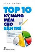 Top 10 kỹ năng mềm cho bạn trẻ