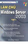 Làm chủ Windows Server 2003 - Tập 1