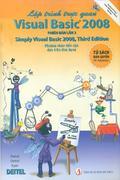 Lập trình trực quan Visual Basic 2008 - Phiên bản lần 3 (Simply Visual Basic 2008, Third Edition)