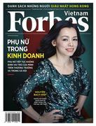 Forbes Việt Nam - Số 58 (Tháng 3/2018) -  Phát Hành Dự Kiến  10/03/2018