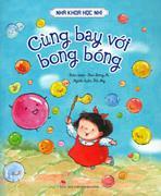 Nhà Khoa Học Nhí - Cùng Bay Với Bong Bóng