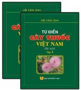từ điển cây thuốc Việt Nam ( trọn bộ 2 tập )