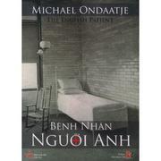 Bệnh nhân người Anh - Michael Ondaatje