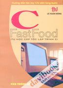 C FastFood (Tự Học Cấp Tốc Lập Trình C)