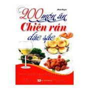 200 món ăn chiên rán đặc sắc