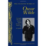 The Collected Works of Oscar Wilde - Oscar Wilde (O)