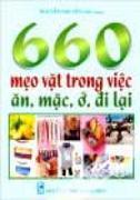 660 Mẹo Vặt Trong Việc Ăn, Mặc, Ở, Đi Lại