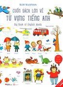 Cuốn Sách Lớn Về Từ Vựng Tiếng Anh