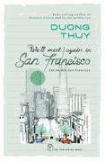 We'll Meet Again In San Francisco (Chờ Em Đến San Francisco)